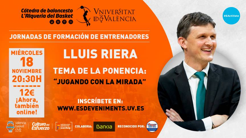 Lluís Riera, protagonist of the second training day of the Basketball Chair